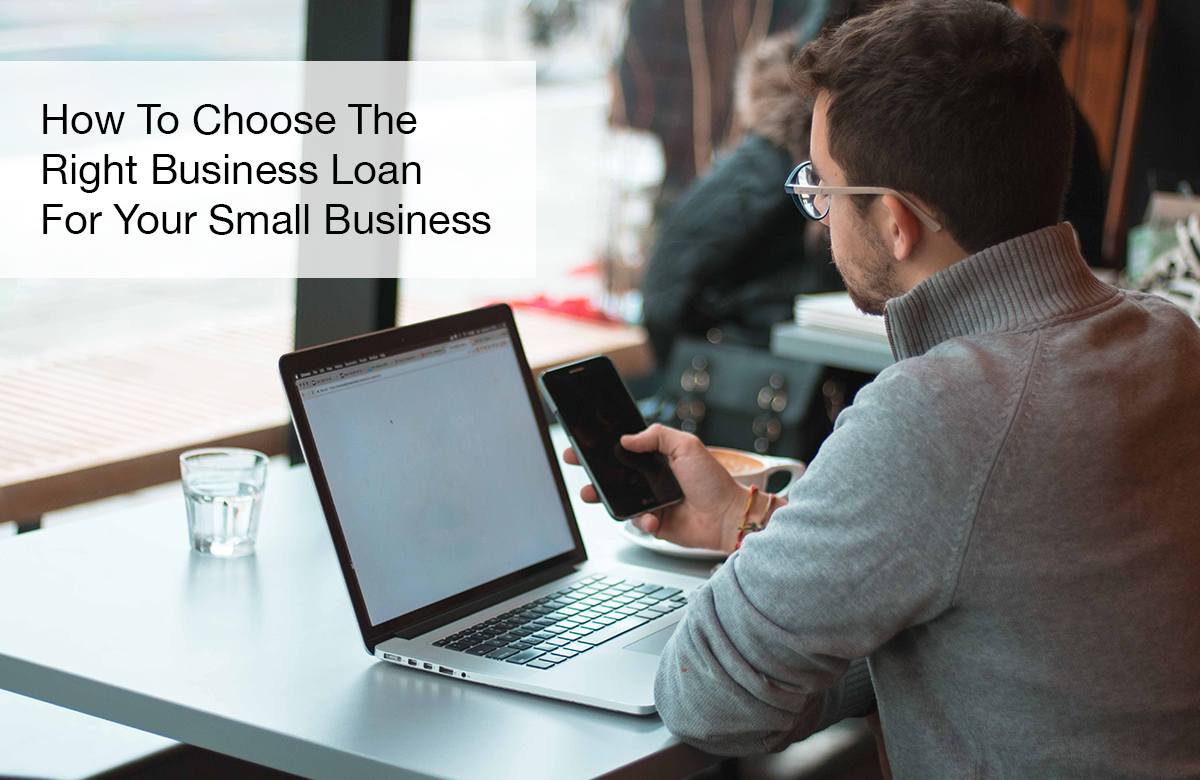 Image for Choose the right business loan for small business