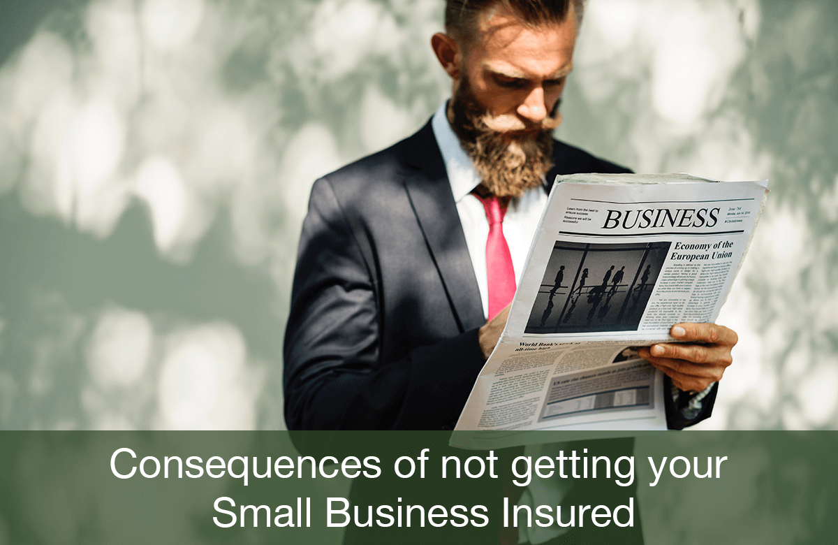 Image for consequences of not getting your small business insured