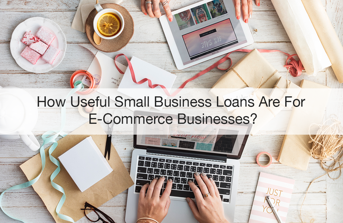 small business loans for E-commerce business