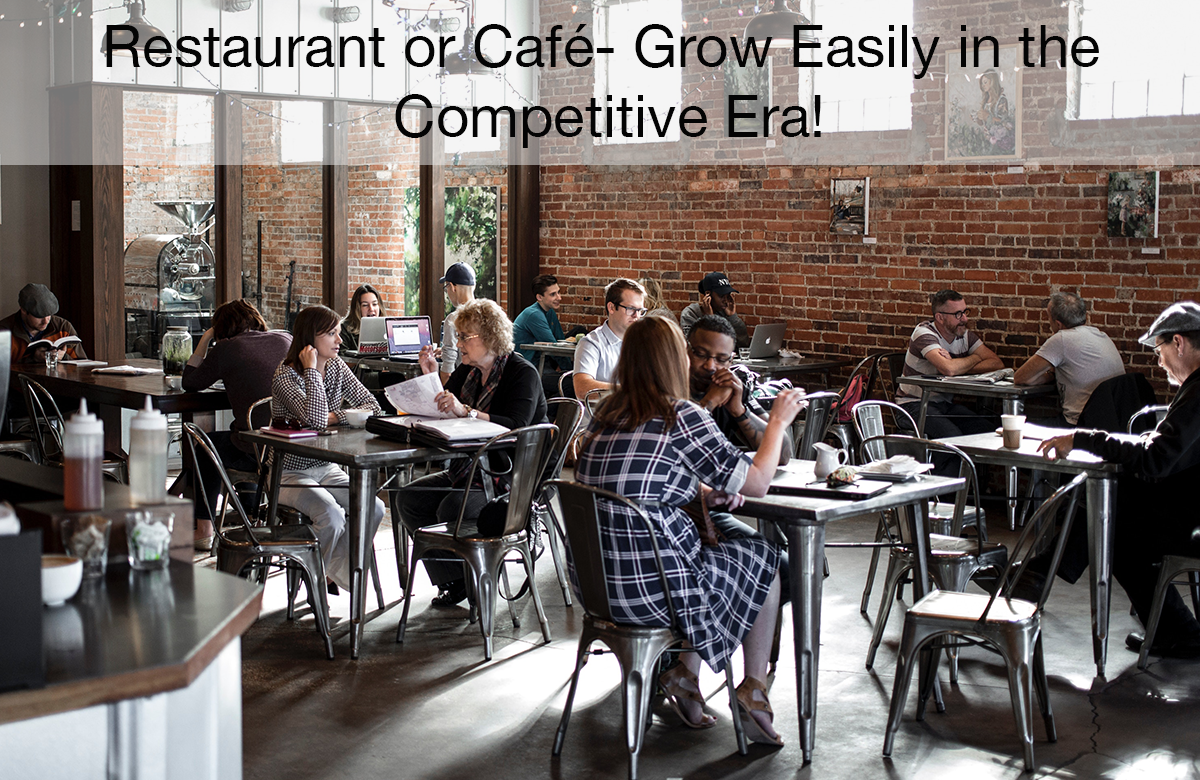 Image for Restaurant or Cafe- Grow easily in the competitive Era